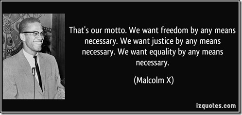 quote-that-s-our-motto-we-want-freedom-by-any-means-necessary-we-want-justice-by-any-means-necessary-malcolm-x-307991